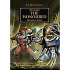 Horus Heresy: The Honoured by Rob Sanders (Paperback, 2016)