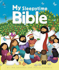 My Sleepytime Bible by Jan Godfrey Paula Doherty (Board book, 2015)