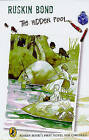 The Hidden Pool by Ruskin Bond (Paperback, 2004)