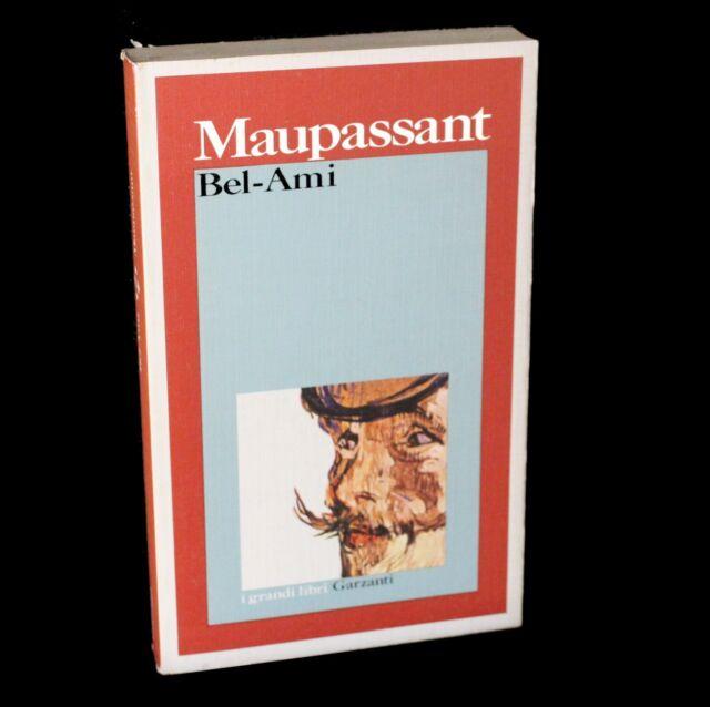 MAUPASSANT - BEL AMI - Grarzanti 1991 - 9788811580218