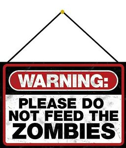 Warning-Not-Feed-Zombies-Sign-with-Cord-Metal-Tin-7-7-8x11-13-16in-FA0347-K