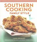 Southern Cooking Family Style: Menus & Recipes for Family Gatherings Grand & Small by Liana Krissoff, Country Living, Good Housekeeping, Redbook (Hardback, 2015)