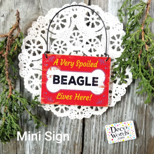 A Very Spoiled BEAGLE LIVES HERE Wood Mini sign Ornament Gift USA DecoWords