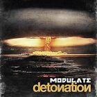 Detonation by Modulate (CD, Sep-2008, Metropolis)