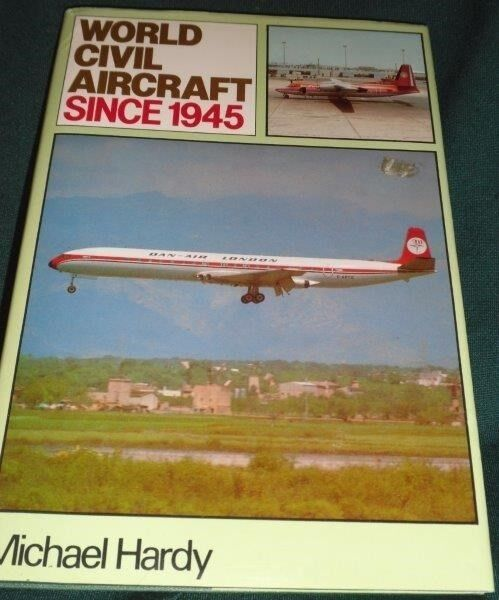 World Civil Aircraft since 1945, Michael Hardy, emne:
