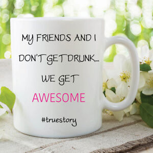 Image Is Loading Funny Novelty Mugs Best Friend Awesome Drunk Gift