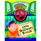 Little Drivers: Delivery Truck by Arcturus Publishing (Board book, 2014)