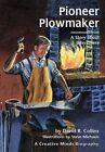 Pioneer Plowmaker by David R Collins (Paperback / softback, 2003)