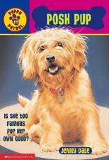 Puppy Patrol Posh Pup By Jenny Dale 2003 Paperback Ebay