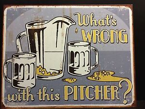What039s Wrong Pitcher  TIN SIGN Beer Pub Decor Wall Pub Vtg  Metal - London, United Kingdom - What039s Wrong Pitcher  TIN SIGN Beer Pub Decor Wall Pub Vtg  Metal - London, United Kingdom