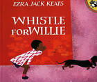 Whistle for Willie by Ezra Jack Keats (Hardback, 1977)