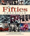 The Fifties Chronicle by Todd Burroughs, Anthony Edmonds, Professor Beth Bailey (Hardback, 2006)