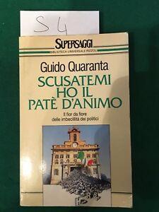 Scusatemi ho il patè d'animo - Guido Quaranta - rizzoli - 1993