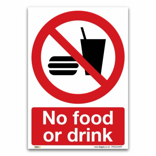 No food or drink Sign - 1mm Rigid Plastic Sign - Prohibition Safety Information