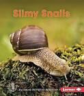 Slimy Snails by Laura Hamilton Waxman (Paperback, 2016)