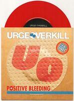 "URGE OVERKILL POSITIVE BLEEDING LIMITED EDITION RED VINYL 7"" SINGLE 1993 MINT"