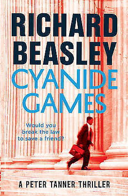1 of 1 - Cyanide Games: A Peter Tanner Thriller by Richard Beasley - Large Paperback