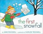 The First Snowfall by Anne Rockwell (Hardback, 2014)