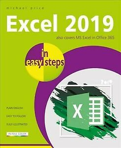 Details about Excel 2019 in Easy Steps, Paperback by Price, Michael,  ISBN-13 9781840788211