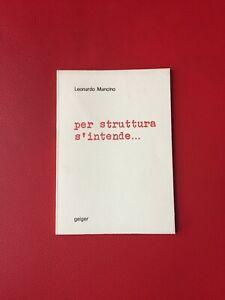 Mancino-Leonardo-Per-struttura-s-039-intende-Geiger-1973