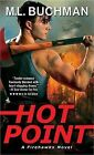 Hot Point by M L Buchman (Paperback / softback, 2015)