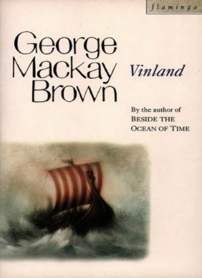 Vinland By George Mackay Brown. 9780006546184