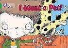 I Want a Pet!: Band 05/Green (Collins Big Cat) by Kaye Umansky (Paperback, 2005)