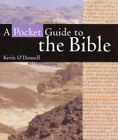 A Pocket Guide to the Bible by Kevin O'Donnell (Paperback, 2004)