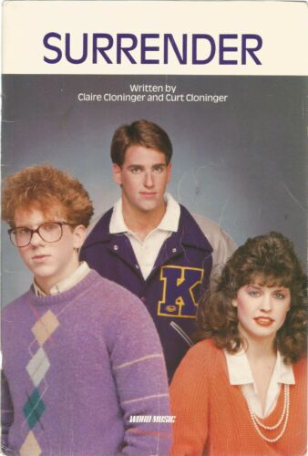 Surrender written by Claire Cloninger /& Curt Cloninger Youth Musi Word, 1985