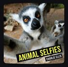 Animal Selfies by Charlie Ellis (Hardback, 2015)