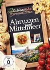 Italienische Spezialitäten: Abruzzen und Mittelmee (2016)