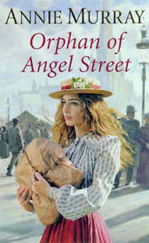 1 of 1 - ANNIE MURRAY ___ ORPHAN OF ANGEL STREET __ BRAND NEW