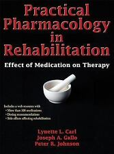 Practical Pharmacology in Rehabilitation : Effect of Medication on Therapy by...