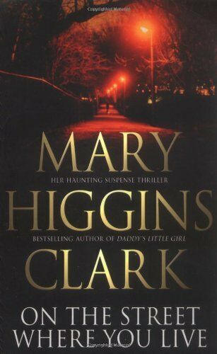 On the Street Where You Live By  Mary Higgins Clark. 9780743414999