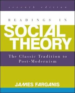 Readings-in-Social-Theory-7th-Edition-by-James-Farganis-Author-2013-Paperback