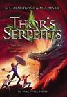 Thor's Serpents by Melissa Marr, K L Armstrong (Paperback / softback, 2016)