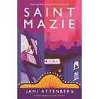 Saint Mazie by Jami Attenberg (Paperback, 2016)