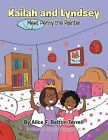 Kailah and Lyndsey: Meet Penny the Painter by Alice F Belton-Terrell (Paperback / softback, 2013)