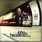 John Heavens - Big City Calling (2008)