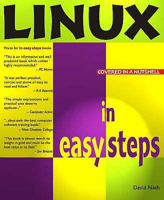 Linux In Easy Steps (In Easy Steps Series), Nash, David, Very Good Book