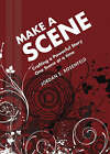 Make a Scene: Crafting a Powerful Story One Scene at a Time by Jordan E. Rosenfeld (Paperback, 2008)
