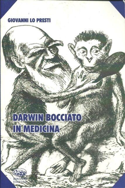 Darwin bocciato in medicina.