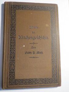 Franz J. Mach - Abriß der Kirchengeschichte in Erzählungen - 1891