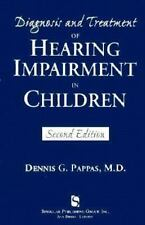 Diagnosis and Treatment of Hearing Impairment in Children (Singular Au-ExLibrary