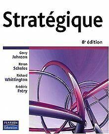 Strategique-de-Johnson-Gerry-Scholes-Kevan-Livre-etat-bon