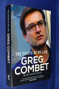 THE FIGHTS OF MY LIFE Greg Combet AUSTRALIAN POLITICS Book