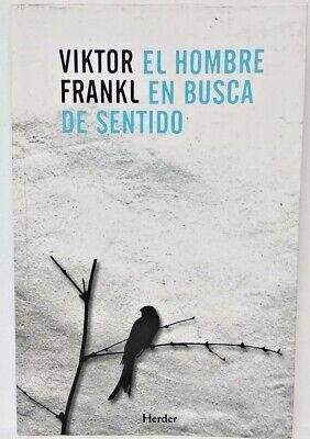 EL HOMBRE EN BUSCA DE SENTIDO ~ Viktor E. Frankl (Spanish