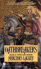 Vows and Honor: Oathbreakers 2 by Mercedes Lackey (1989, Paperback)