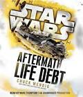 Life Debt: Aftermath (Star Wars) by Chuck Wendig (CD-Audio, 2016)