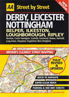 AA Street by Street Derby, Leicester, Nottingham by AA Publishing (Paperback, 2003)